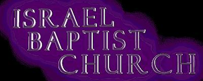 NEW ISRAEL BAPTIST CHURCH